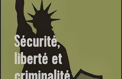 *SÉCURITÉ, LIBERTÉ ET CRIMINALITÉ* Maurice Cusson* Les Éditions Septentrion* par Martine Lévesque*