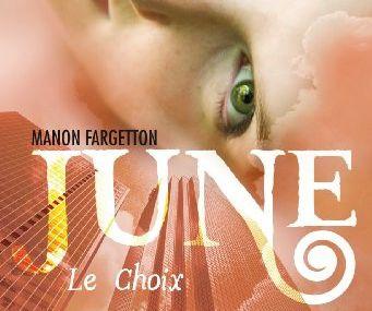 June - Tome 2 - Le Choix de Manon Fargetton ♪ Le vent m'emporte ♪