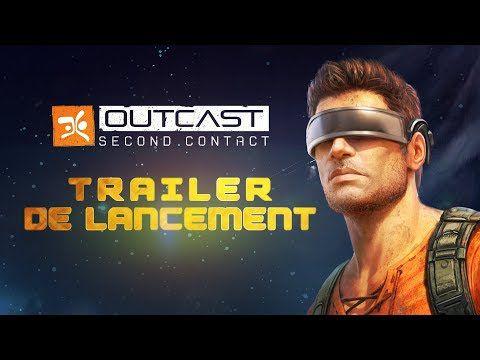 ACTUALITE : #OutcastSecondContact est disponible