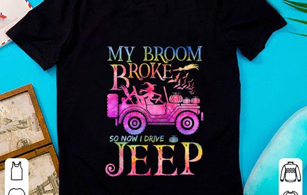 Awesome My Broom Broke So Now I Drive Jeep Witch Halloween shirt