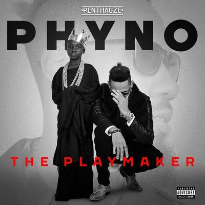"PHYNO SHOCKS EVERYONE RELEASES TRACKLIST FOR ""THE PLAYMAKER"""