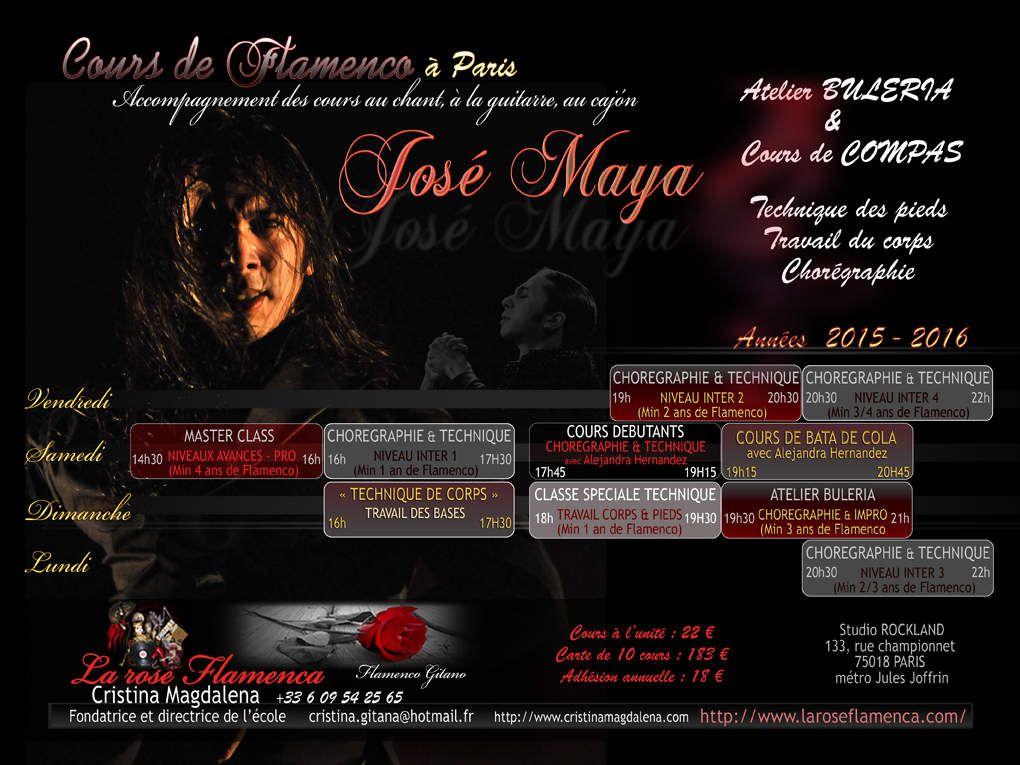 COURS DE FLAMENCO A PARIS AVEC LE MAESTRO JOSE MAYA ANNEE 2015-2016 A PARTIR DU 4 SEPTEMBRE 2015!