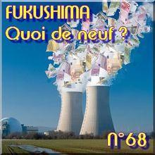 FUKUSHIMA - 31 mai 2011 - Quoi de neuf N°68 - Dernières nouvelles - NATURE(S)