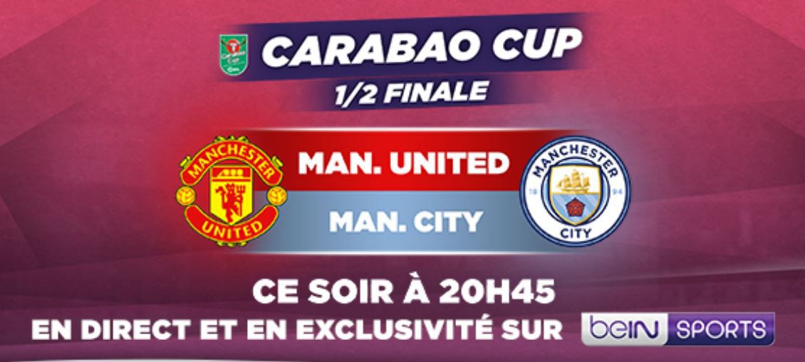 Manchester Utd / Manchester City (Carabao Cup) en direct ce mercredi sur beiN SPORTS 1 !