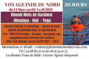 INDE DU NORD - 14 Mars au 02 Avril 2021 - Khumb Mela - Himalaya - Rishikesh - Yoga