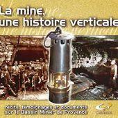 La mine, une histoire verticale - Ville de Gardanne