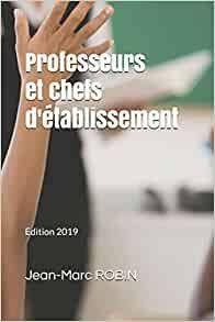 Professeurs et chefs d'établissement. Nouvelle Edition