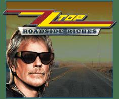 machine a sous en ligne ZZ Top - Roadside Riches logiciel Play'n Go