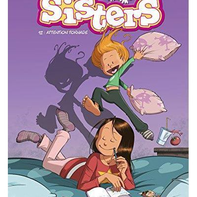 Les sisters : attention tornade (tome 12) – Cazenove ; William