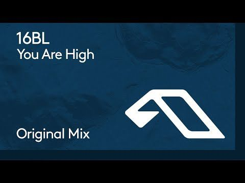 16BL - You Are High