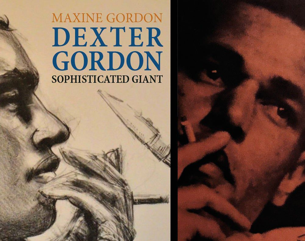 MAXINE GORDON    DEXTER GORDON SOPHISTICATED GIANT