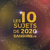 Votez pour vos 10 sujets de 2020 ! #10de2020 #Rétrospective - SANSURE.FR