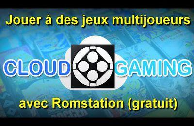 Tutoriel - Comment jouer en multi via le cloud gaming de Romstation.