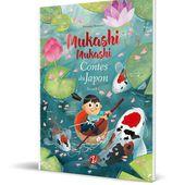 Mukashi mukashi - Contes du Japon - Recueil 1 | Editions Issekinicho