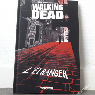 Walking Dead - L'Étranger