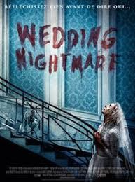 Wedding nightmare  ( Ready or not )
