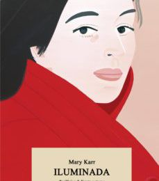 Ebook gratuito descargable ILUMINADA de MARY KARR