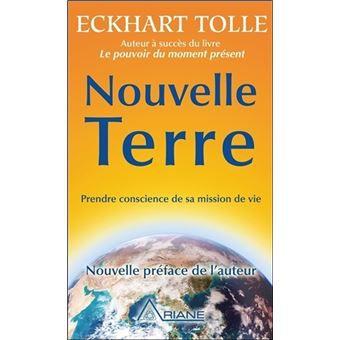 Eckhart Tolle, Nouvelle Terre