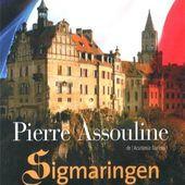 """""""Sigmaringen"""" Pierre Assouline - Chez Jeannette Fleurs"""
