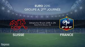 Pronostic France-Suisse 19 juin 2016 à 21h à Lille