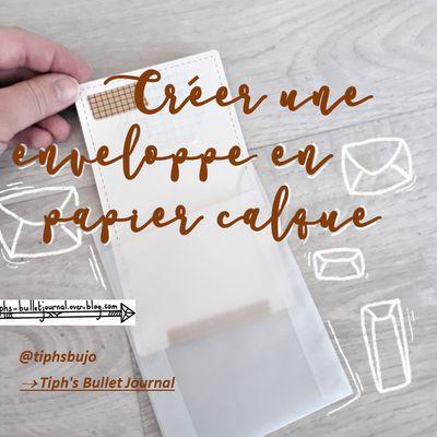 Créer une enveloppe en papier calque