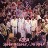 1980 : ABBA : Super Trouper / The Piper (+video)