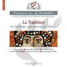LE 7ème Cahier de L'Alliance - La TRADITION