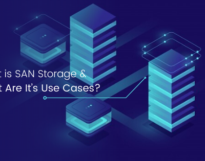 What is SAN Storage and What Are It's Use Cases?