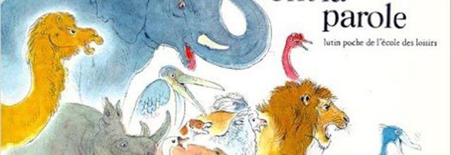 Les animaux ont la parole / Peter Spier