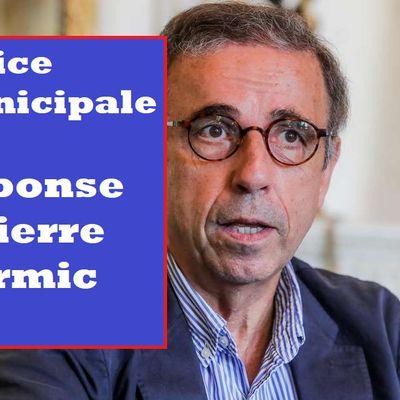 Réponse à Pierre HURMIC, maire EELV de Bordeaux concernant la police municipale : le maire est bel est bien responsable de la sécurité de ses administrés !
