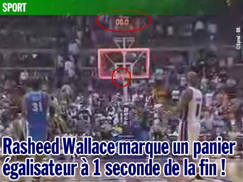 Rasheed Wallace marque un panier égalisateur à 1 seconde de la fin !