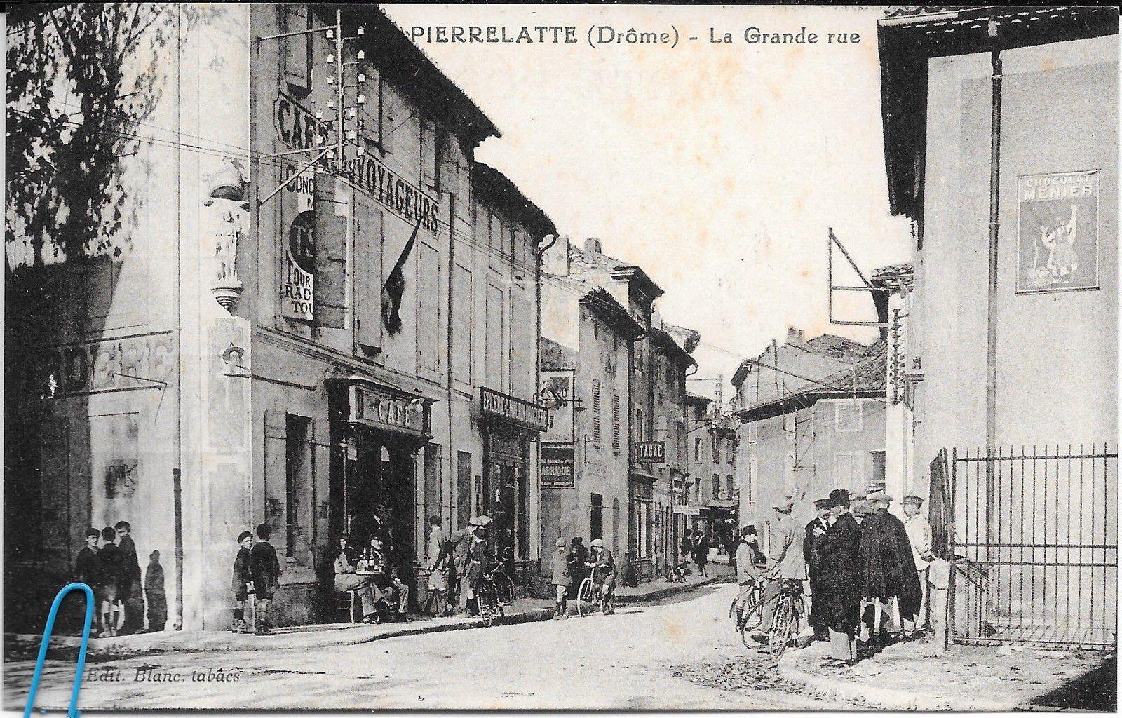La Grande Rue à Pierrelatte (Drôme N°52CV)