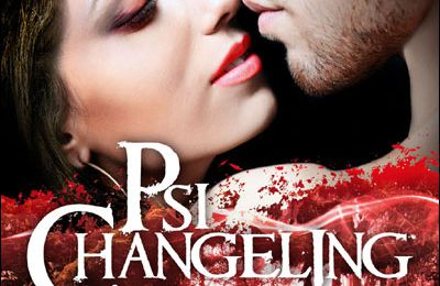Psi - Changeling, tome 4 : Mienne pour toujours - Nalini Singh
