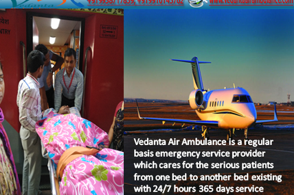 Latest and Innovative Ideas by Vedanta Air Ambulance Service in Gorakhpur with MBBS Team