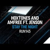 Hoxtones, Amfree feat. Jenson - Stay The Night