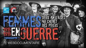 """""""FEMMES EN GUERRE. DEUX ANGLAISES AU CHEVET DES POILUS"""""""