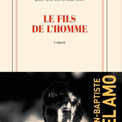 Le fils de l'homme - Jean-Baptiste Del Amo