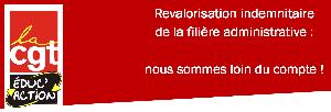 Revalorisation indemnitaire de la filière administrative : nous sommes loin du compte !