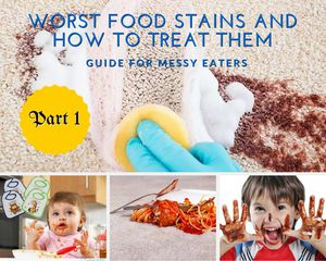 Worst food stains and how to treat them – guide for messy eaters! - Part 1