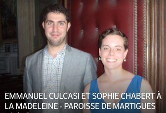 EMMANUEL CULCASI ET SOPHIE CHABERT À LA MADELEINE