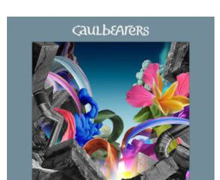 Caulbearers 💿 Burst Through The Borders