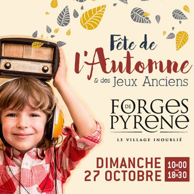 Fête de l'Automne aux Forges de Pyrène (Montgailhard-Ariège)
