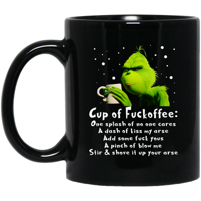 Grinch – Cup Of Fuckoffee – One Splash Of No One Cares Mugs