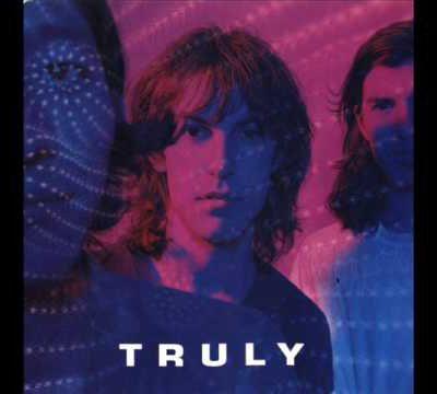 Truly (1990-2000)
