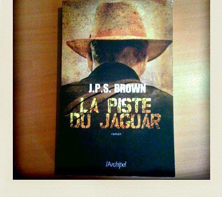 La piste du jaguar, J. P. S. Brown