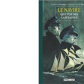 Maurice TILLIEUX : Le navire qui tue ses capitaines. - Les Lectures de l'Oncle Paul
