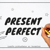 Lesson : present perfect by co.lichtenthaler on Genially