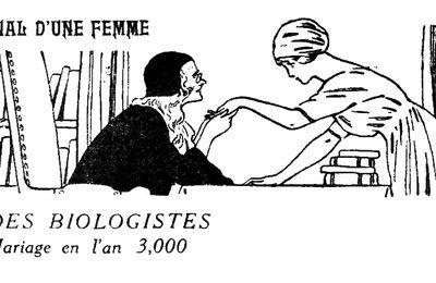 """Madeleine Mirande / Marcelle Tinayre """"L'Ère des biologistes ou un Mariage en l'an 3,000"""" (1912)"""