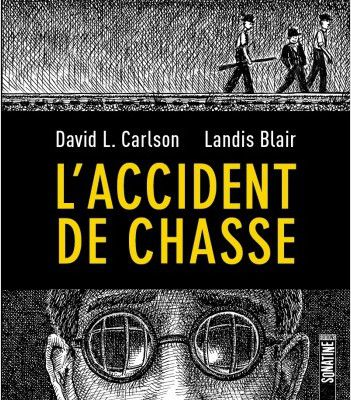 L'accident de chasse, de David L. Carson et Landis Blair