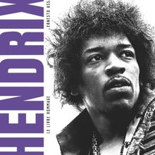 Hendrix, le livre hommage, Ernesto Assante, éditions Glénat